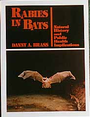 Rabies In Bats; Natural History And Public Health Implications - Product Image