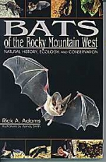 Bats of the Rocky Mountan West: Natural History, Ecology, and Conservation - Product Image