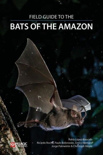 Field Guide to the Bats of the Amazon - Product Image