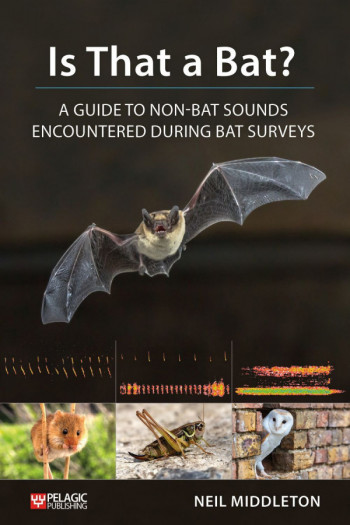 Is That A Bat?  A Guide To Non-Bat Sounds Encountered During Bat Surveys - Product Image