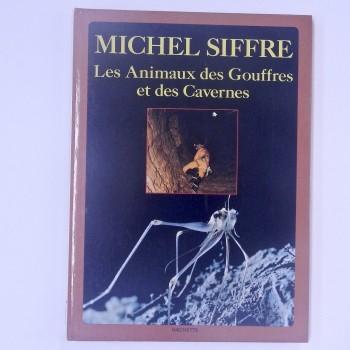 Les Animaux des Gouffres et des Cavernes. - Product Image