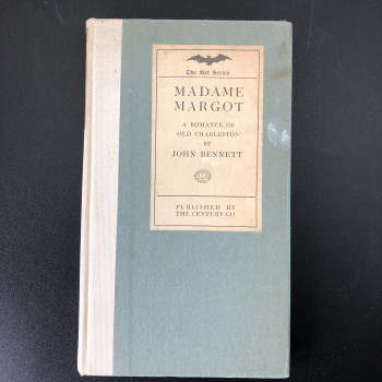 Madame Margot: A romance of Old Charleston - Product Image
