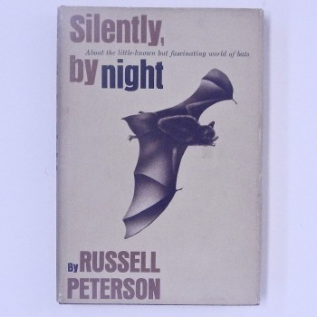Silently, by night  About the little-known but fascinating world of bats (Autographed & Inscribed) - Product Image