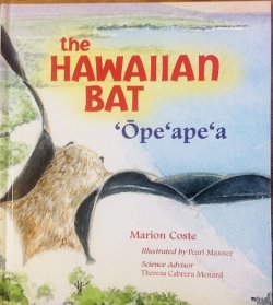 The Hawaiian Bat: 'Ope'ape'a - Product Image