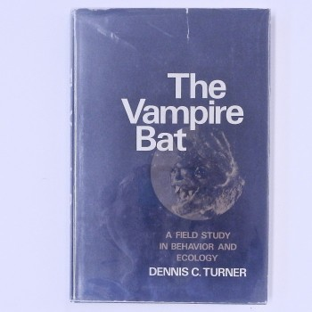 The Vampire Bat A Field Study In Behavior And Ecology - Product Image