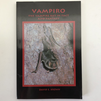 Vampiro: The Vampire Bat in Fact and Fantasy - Product Image